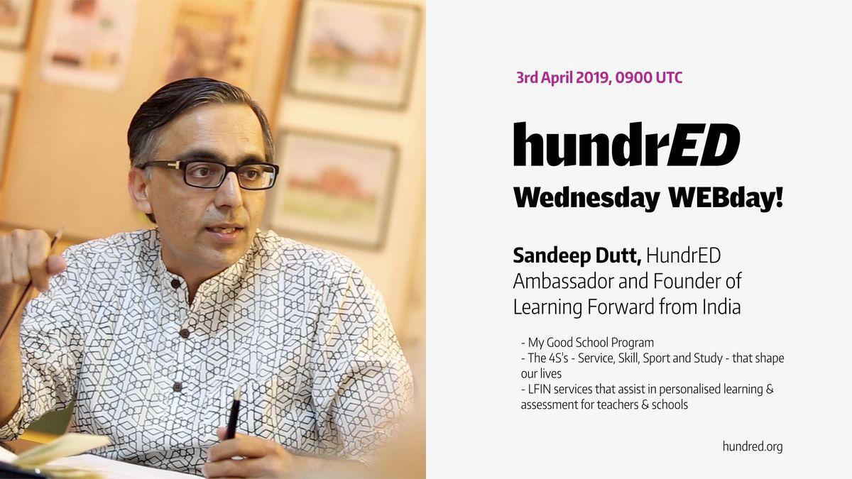 HundrED WEBday with Sandeep Dutt, HundrED Ambassador and Founder of